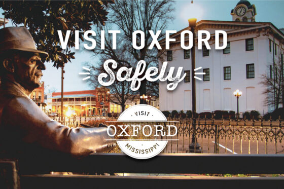 Visit Oxford Safely - Oxford MS
